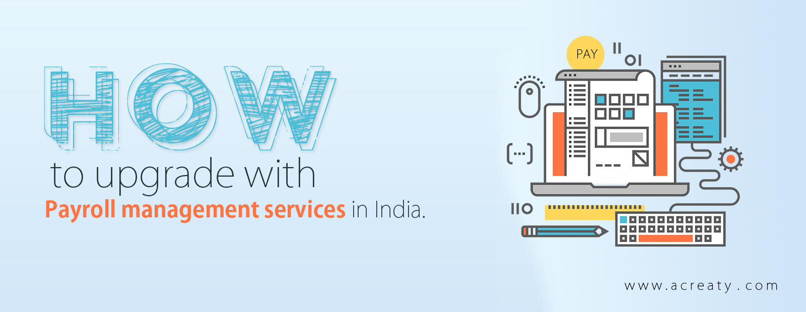 How to upgrade with payroll management services in India.