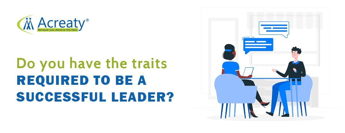 Do you have the traits required to be a Good leader?
