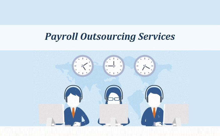 Outsourcing Payroll Services- A Boon for Small and Medium Enterprises (SMEs)