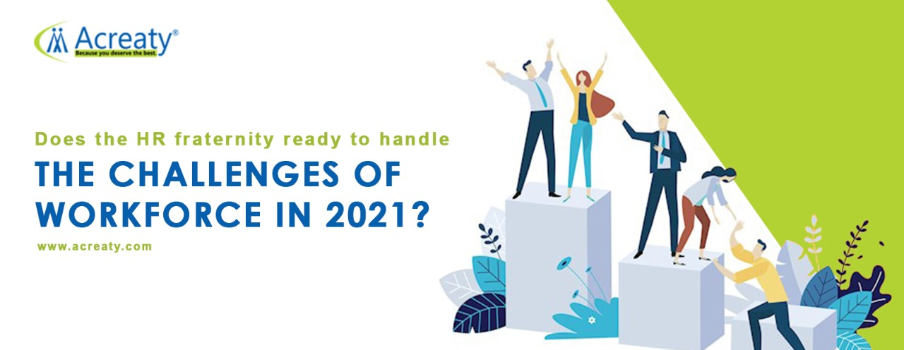 Challenges of Workforce 2021